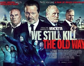 HEREFORD FILMS Launches British Crime Film Merchandise With WE STILL KILL THE OLD WAY T-Shirts.
