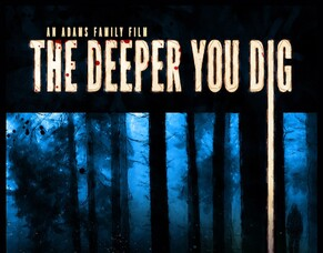 THE DEEPER YOU DIG - Arrow Video FrightFest 2019 Film Review