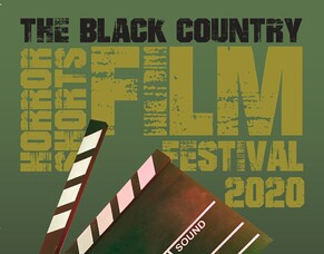 Submissions Open For The Inaugural Black Country Horror Shorts Film Festival.