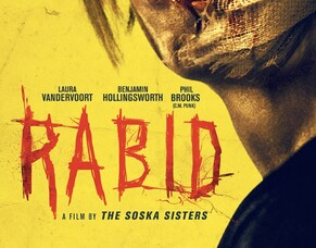 RABID - Arrow Video FrightFest 2019 Film Review.