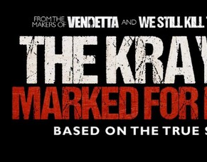 Hereford Films Announces Sequel THE KRAYS 2: MARKED FOR DEATH