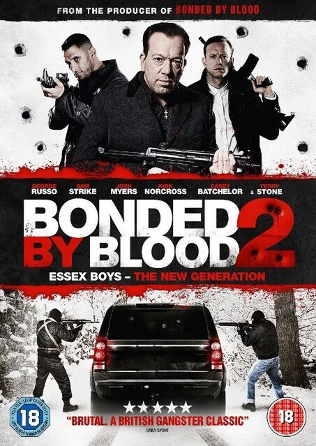 Bonded By Blood 2 - Essex Boys