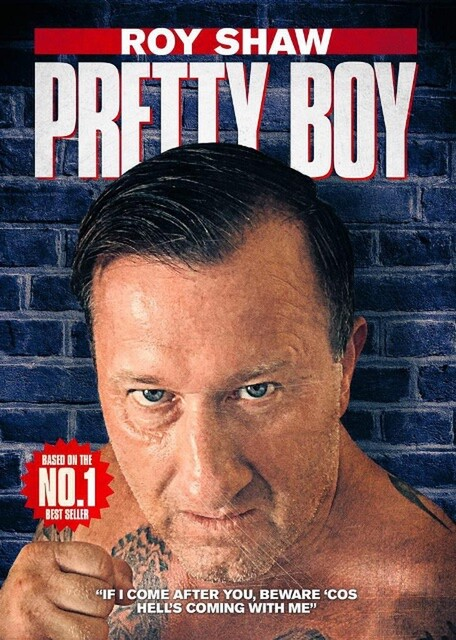 Pretty Boy - The story  of Roy Shaw played by Mark Harris