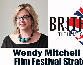 BritFlicks Podcast: Wendy Mitchell Talks Film Festival Strategies For UK Filmmakers Part 1