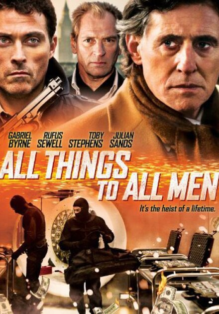 ALL THINGS TO ALL MEN With Rufus Sewell, George Isaac and Pierre Mascolo.