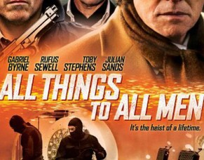 Britflicks Talks ALL THINGS TO ALL MEN With Rufus Sewell, George Isaac and Pierre Mascolo.