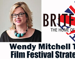 BritFlicks Podcast: Wendy Mitchell Talks Film Festival Strategies For UK Filmmakers Part 2
