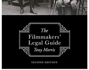 Media Lawyer TONY MORRIS Talks About The Second Edition Of THE FILMMAKERS' LEGAL GUIDE.