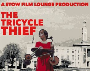 Poster & Trailer Drops For THE TRICYCLE THIEF Ahead Of E17 World Premiere