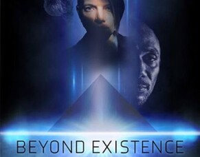 UK Sci-Fi BEYOND EXISTENCE Launches Indiegogo Campaign To Fund Post-Production Phase.