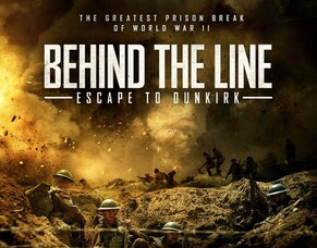 Artwork Revealed For Ben Mole's WW2 Movie BEHIND THE LINE - ESCAPE TO DUNKIRK.