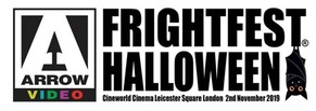 Arrow Video FrightFest Reveal Halloween 2019 All-Dayer Line-Up.