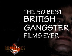 Best British Gangster, Crime, Prison, Urban & Hooligan Films Ever