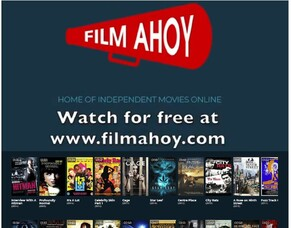 Independent Film Streaming Platform FILM AHOY Announces New Movie Titles For September.