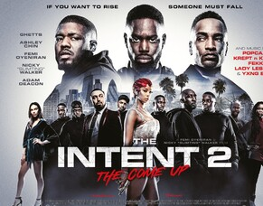 THE INTENT 2: THE COME UP Film Review