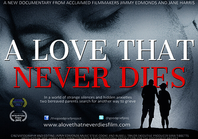 A LOVE THAT NEVER DIES - Film dealing with tragic loss