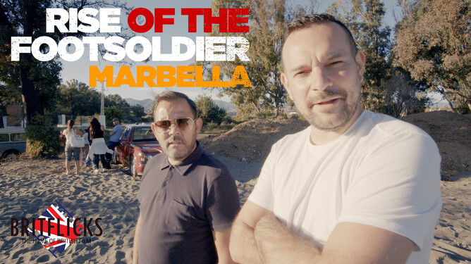 RISE OF THE FOOTSOLDIER 4 - MARBELLA - Andrew Loveday & Nick Nevern
