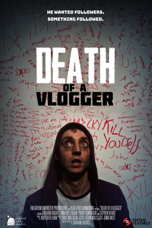 DEATH OF A VLOGGER Film Poster 2019 - Frightfest