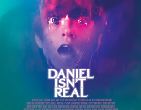 Adam Egypt Mortimer Talks DANIEL ISN'T REAL Ahead Of Arrow Video FrightFest UK Premiere.