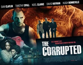 Ron Scalpello's THE CORRUPTED Coming To UK Cinemas 3rd May 2019.
