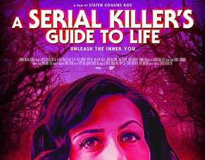 Staten Cousins Roe & Poppy Roe, Talk A SERIAL KILLER'S GUIDE TO LIFE Ahead Of Arrow Video FrightFest World Premiere.