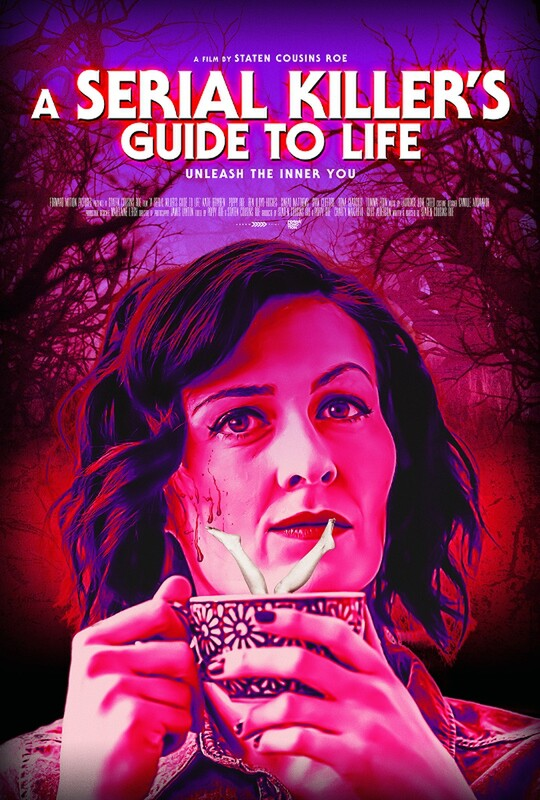 A SERIAL KILLER'S GUIDE TO LIFE – Staten Roe - FrightFest 2019