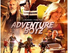 First Look Trailer & Images From HOWARD J FORD's Family Adventure Movie ADVENTURE BOYZ