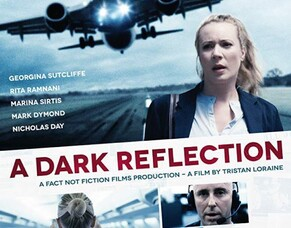 A DARK REFLECTION Film Review