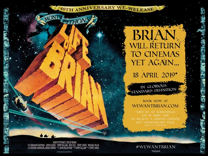Monty Python's Life of Brian In Cinemas To Celebrate 40th Anniversary Courtesy Of Trafalgar Releasing